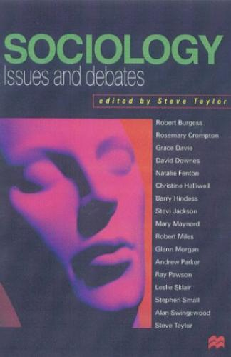 SOCIOLOGY ISSUES AND DEBATES